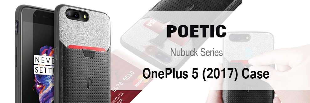 Poetic® For OnePlus 5 / OnePlus 5T Case [Nubuck] w/ Credit