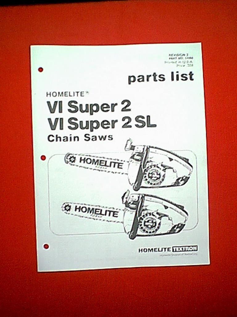 HOMELITE CHAIN SAW MODELS VI SUPER 2 & VI SUPER 2 SL PARTS MANUAL