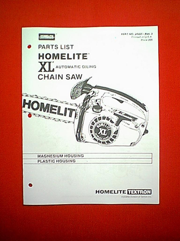 HOMELITE XL AUTOMATIC OILING CHAIN SAW MODEL XL PARTS MANUAL