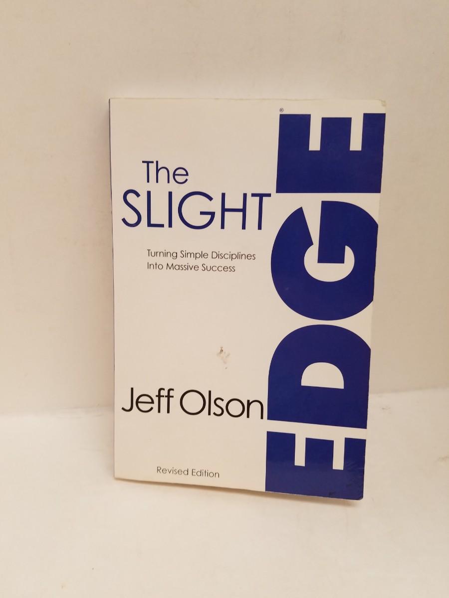 The Slight Edge: Turning Simple Disciplines Into Massive Success