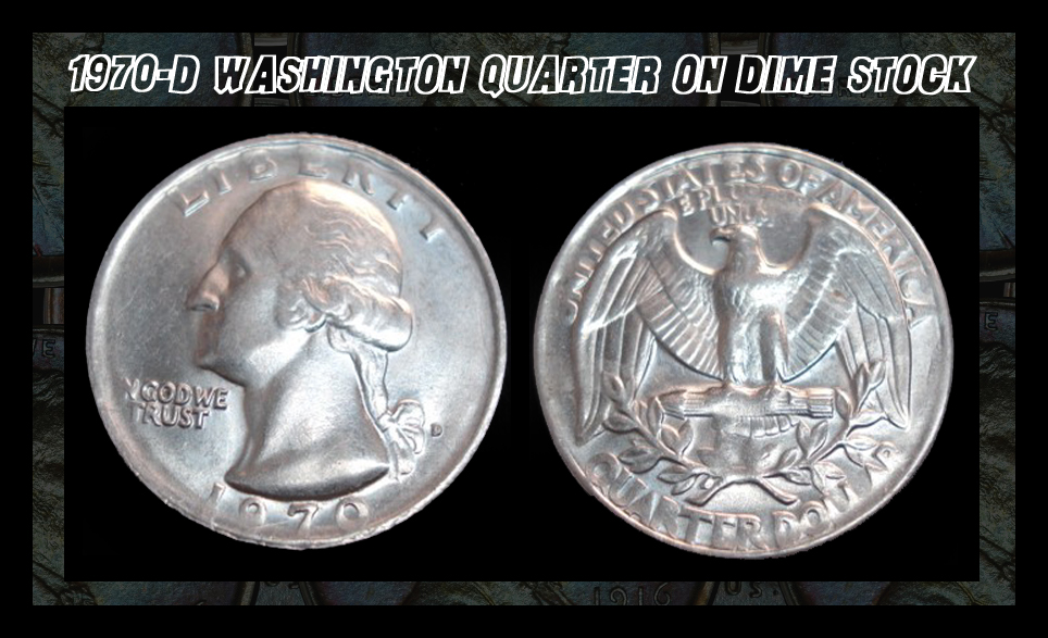 1970 D Quarter Struck On Dime Planchet Coin Community Forum