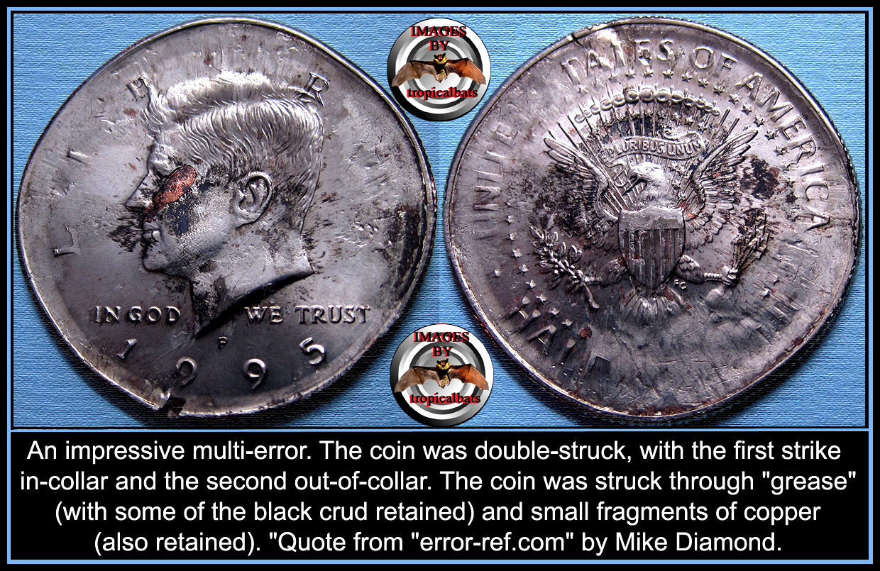 1995 Kennedy half - double struck in collar / out of collar +struck