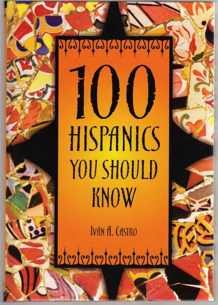 Image 0 of 100 Hispanics You Should Know