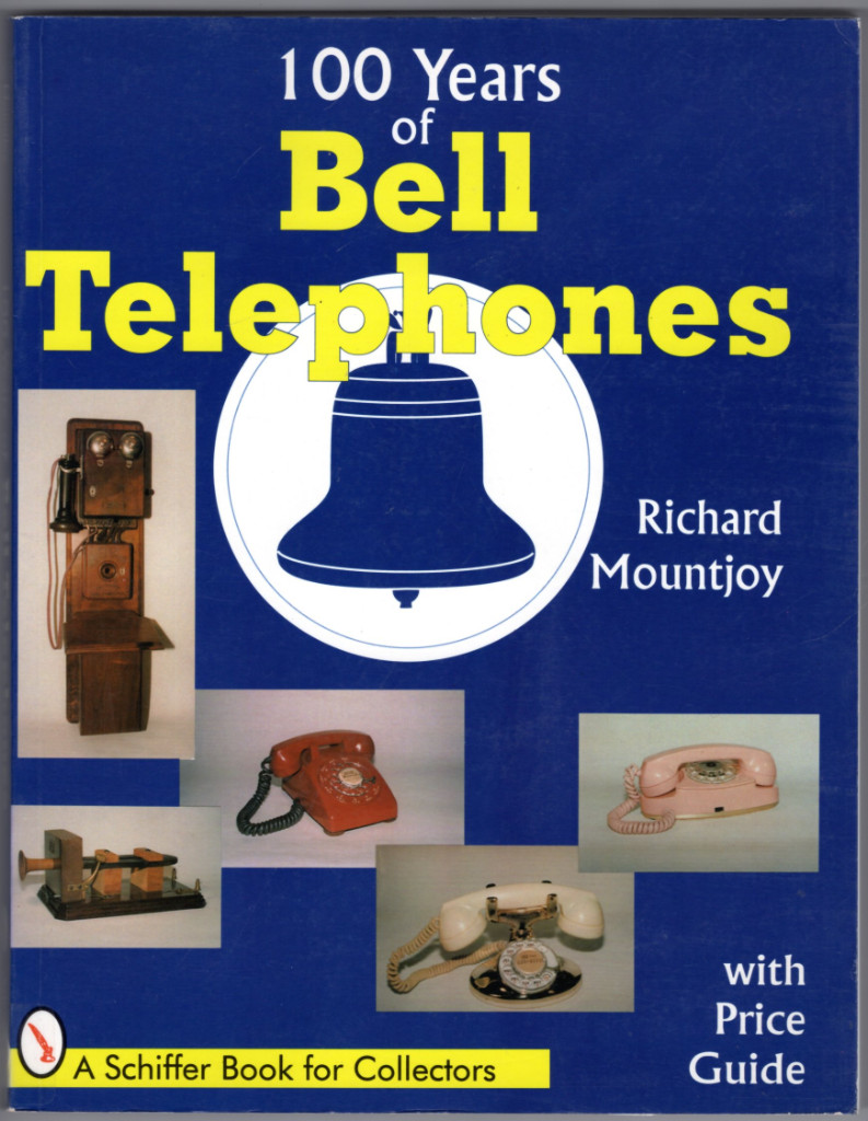 Image 0 of One Hundred Years of Bell Telephone (Schiffer Book for Collectors)