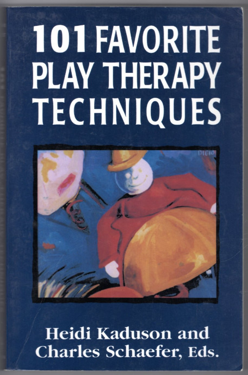 Image 0 of 101 Favorite Play Therapy Techniques (Child therapy series)