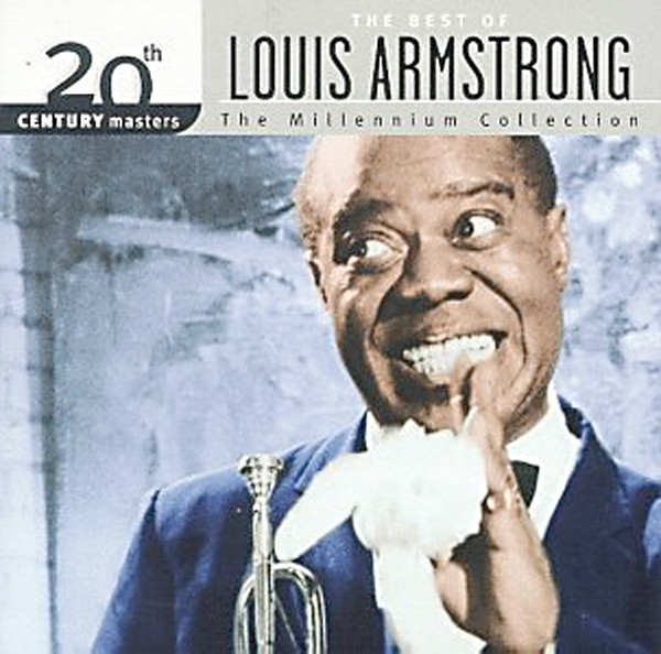 Image 0 of 20th Century Masters: The Best Of Louis Armstrong (Millennium Collection)