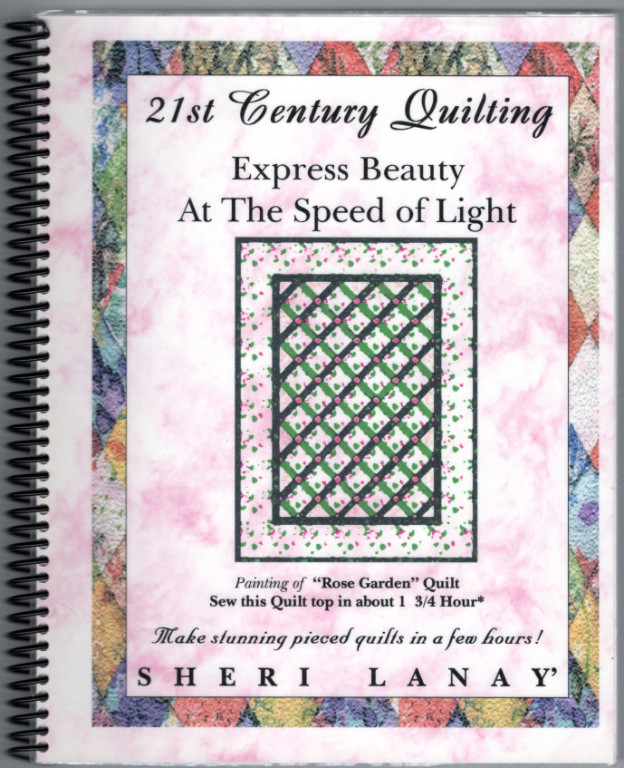 Image 0 of 21st Century Quilting : Express Beauty At the Speed of Light