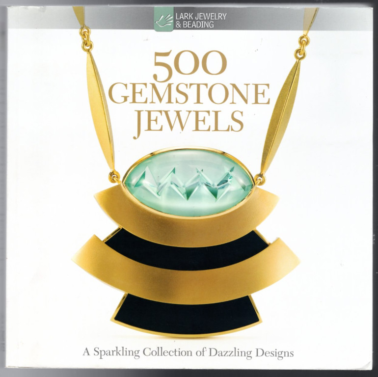 Image 0 of 500 Gemstone Jewels: A Sparkling Collection of Dazzling Designs (500 Series)