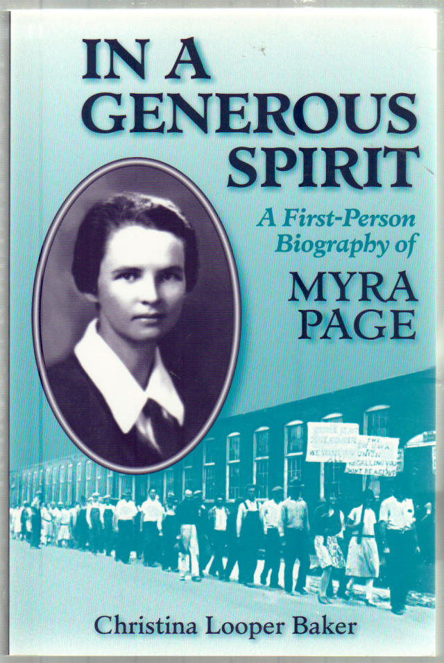 In a Generous Spirit: A First-Person Biography of Myra Page