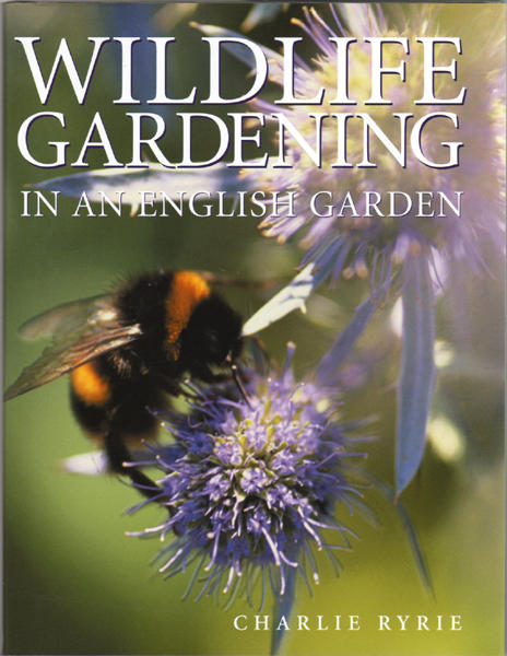 Image 0 of Wildlife Gardening: In an English Garden