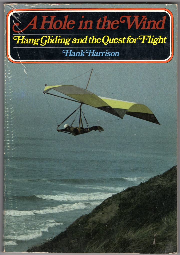 Image 0 of A Hole in the Wind: Hang Gliding and the Quest for Flight