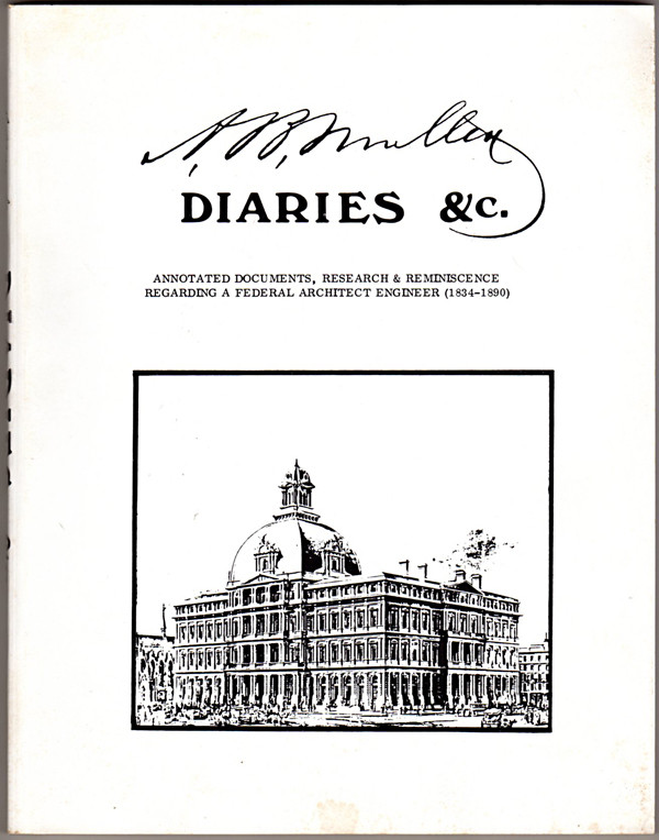 Image 0 of A.B. Mullett Diaries & C: Annotated Documents, Research and Reminiscence Regardi