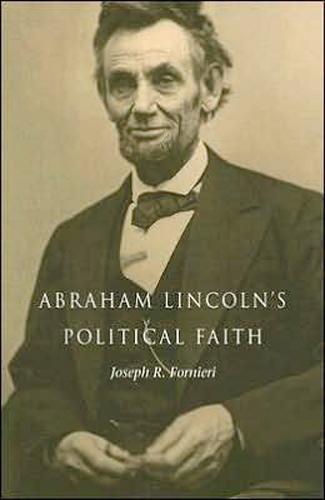Image 0 of Abraham Lincoln's Political Faith
