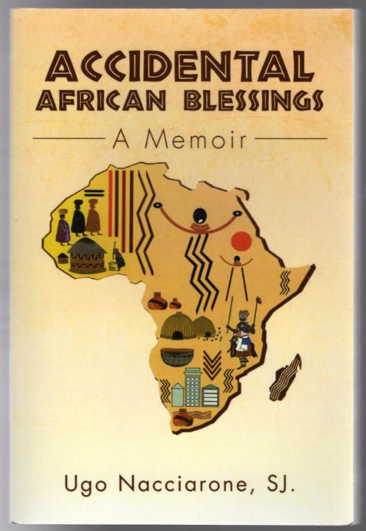Image 0 of Accidental African Blessings: A Memoir