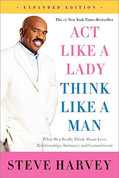 Image 0 of Act Like a Lady, Think Like a Man, Expanded Edition: What Men Really Think About