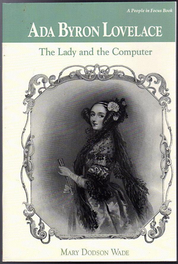 Image 0 of Ada Byron Lovelace: The Lady & the Computer (People in Focus Series)
