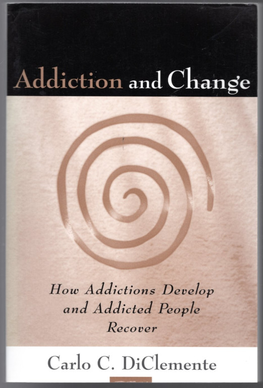 Image 0 of Addiction and Change, First Edition: How Addictions Develop and Addicted People