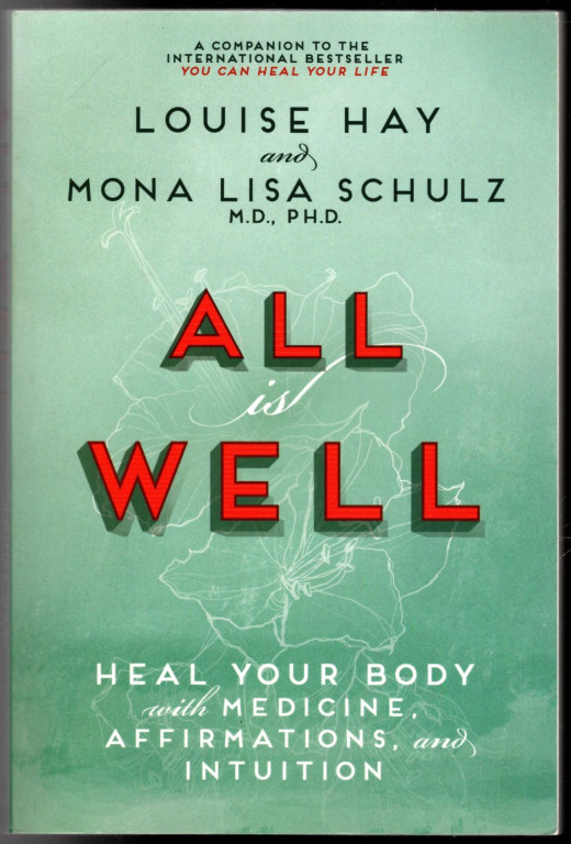 Image 0 of All is Well: Heal Your Body with Medicine, Affirmations, and Intuition