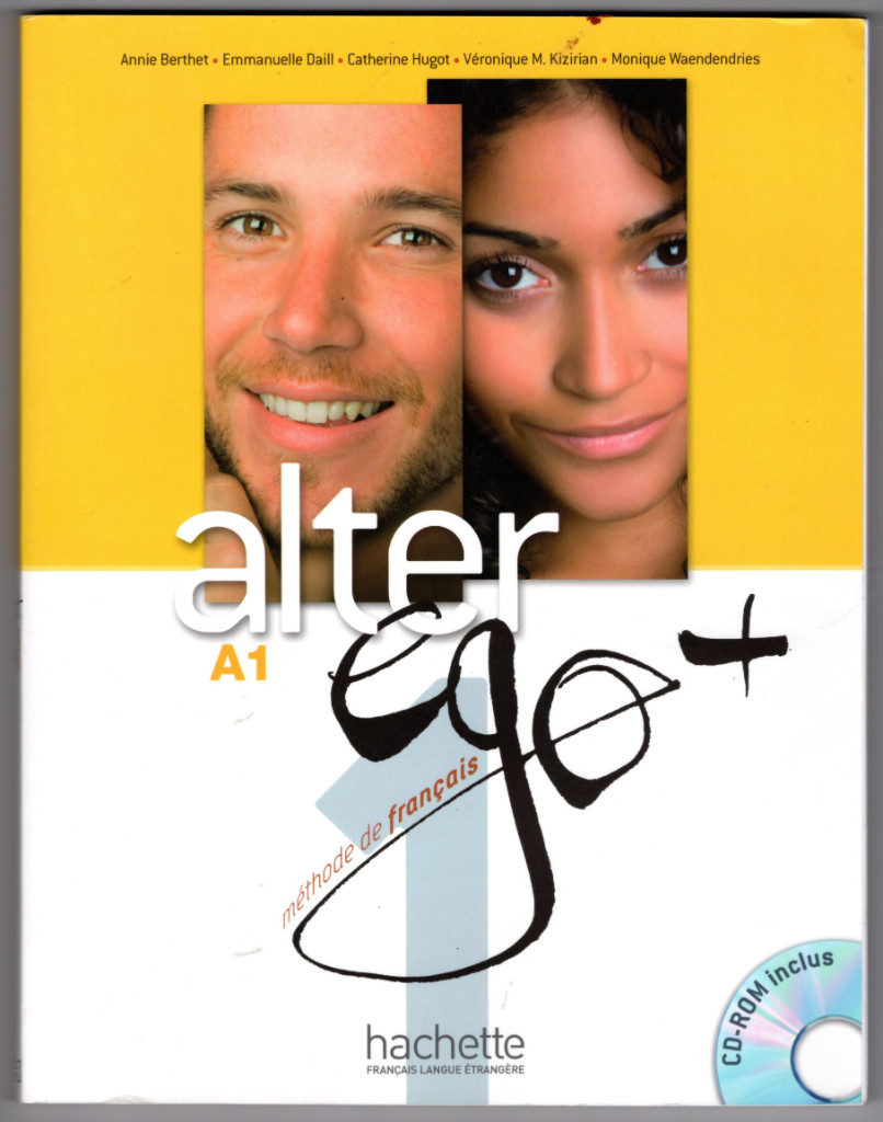 Image 0 of Alter Ego + 1: Livre de l'Élève + CD-ROM + Parcours Digital: Alter Ego + 1: Li