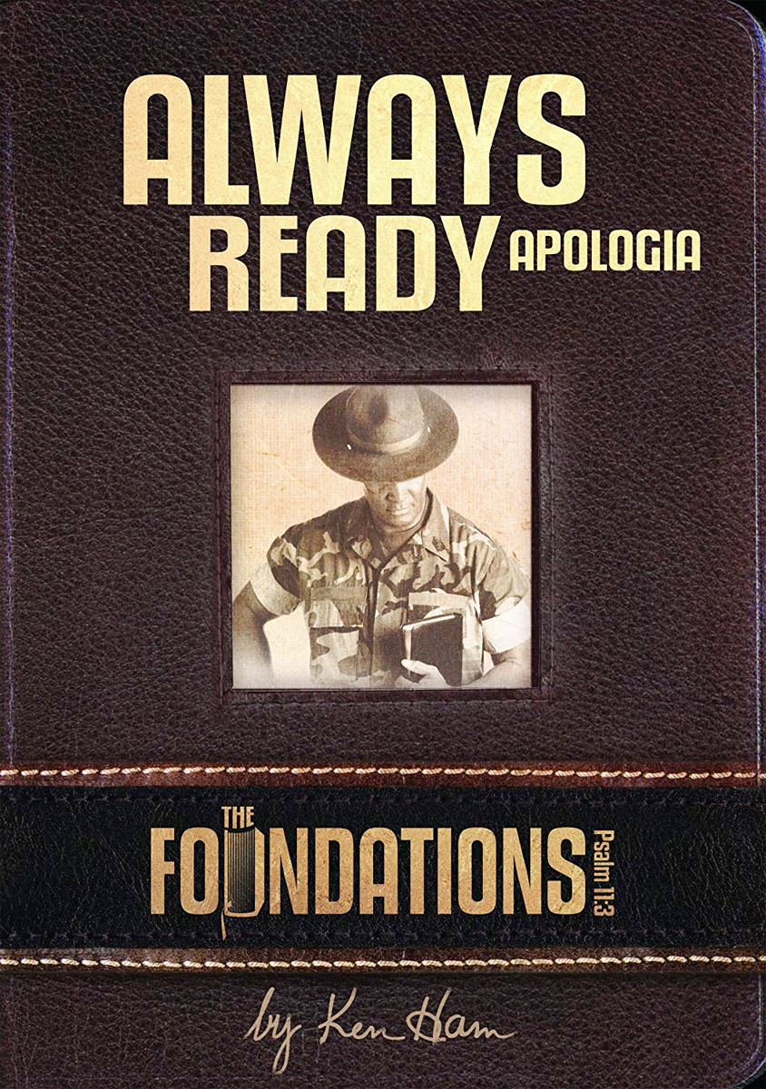 Image 0 of Always Ready Apologica The Foundations by Ken Ham