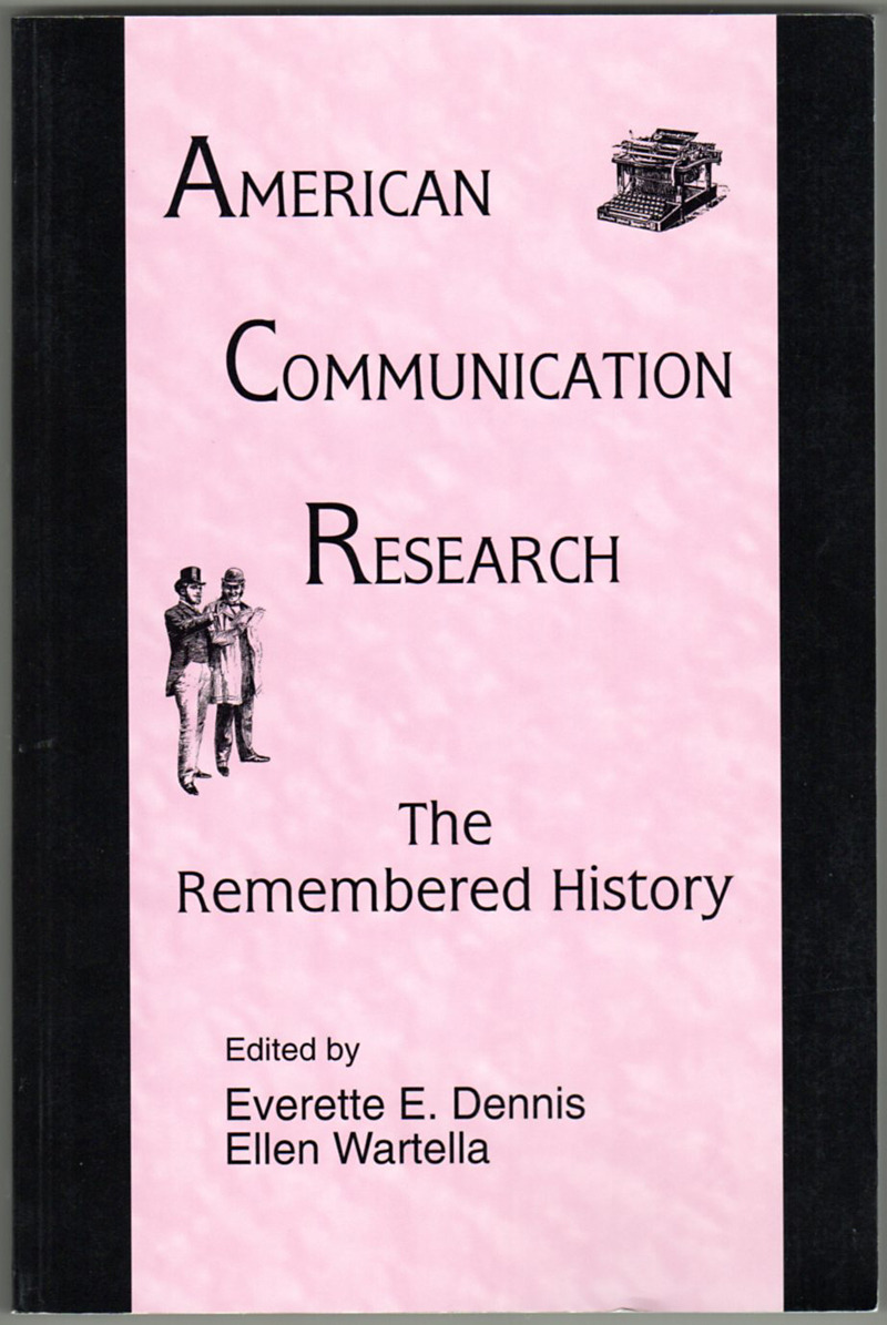 Image 0 of American Communication Research: The Remembered History (Routledge Communication