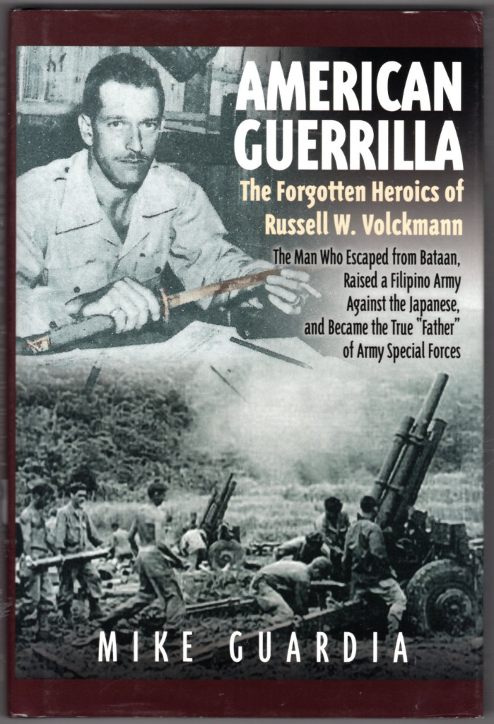 Image 0 of American Guerrilla: The Forgotten Heroics of Russell W. Volckmann