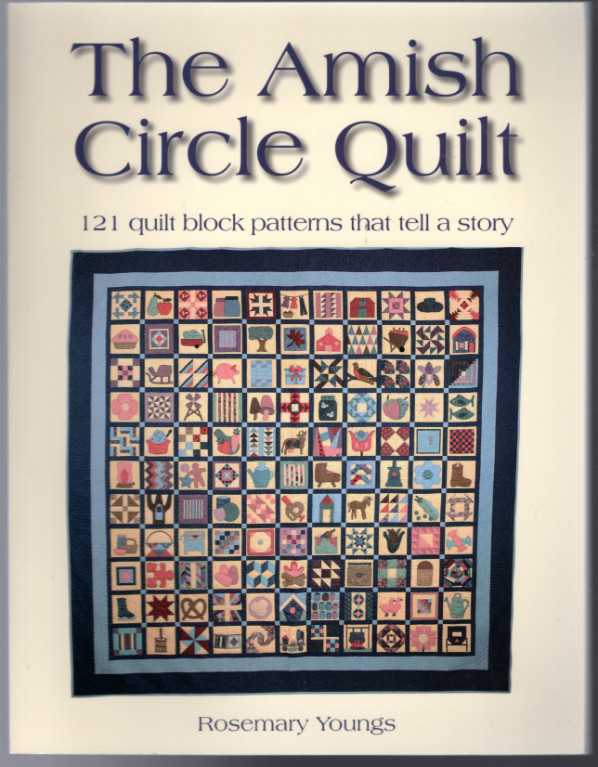 Image 0 of The Amish Circle Quilt: 121 Quilt Block Patterns That Tell A Story