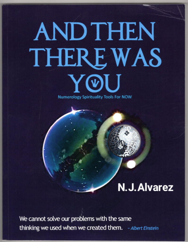 Image 0 of And Then There Was You: NUMEROLOGY SPIRITUALITY TOOLS FOR NOW (Volume 1)