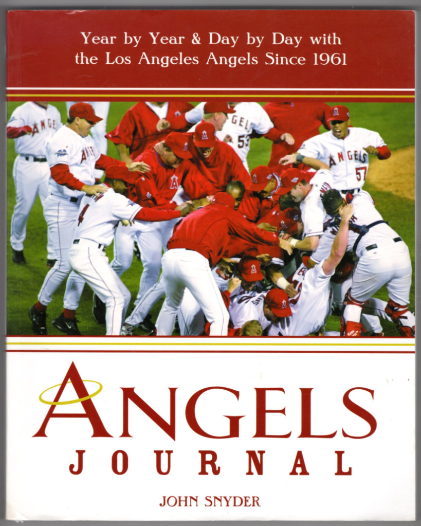Image 0 of Angels Journal: Year by Year and Day by Day with the Los Angeles Angels Since 19