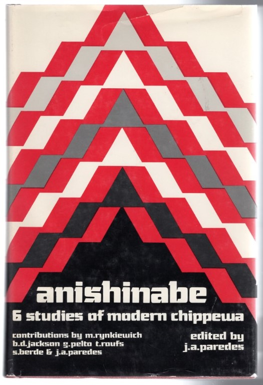 Image 0 of Anishinabe: 6 Studies of Modern Chippewa