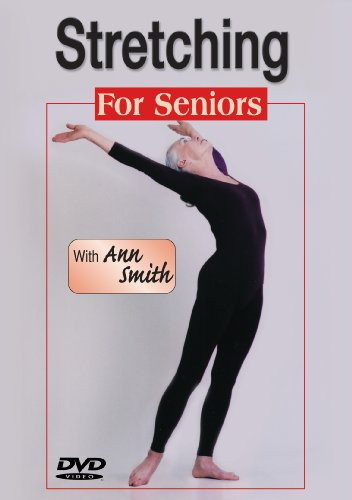 Image 0 of Ann Smith: Stretching for Seniors-greater strength, flexibility, vitality, Easy-