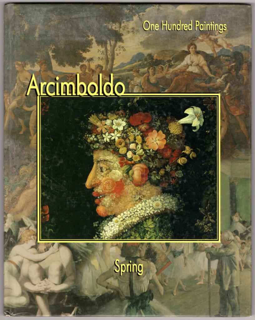 Image 0 of Arcimboldo: Spring (One Hundred Paintings)