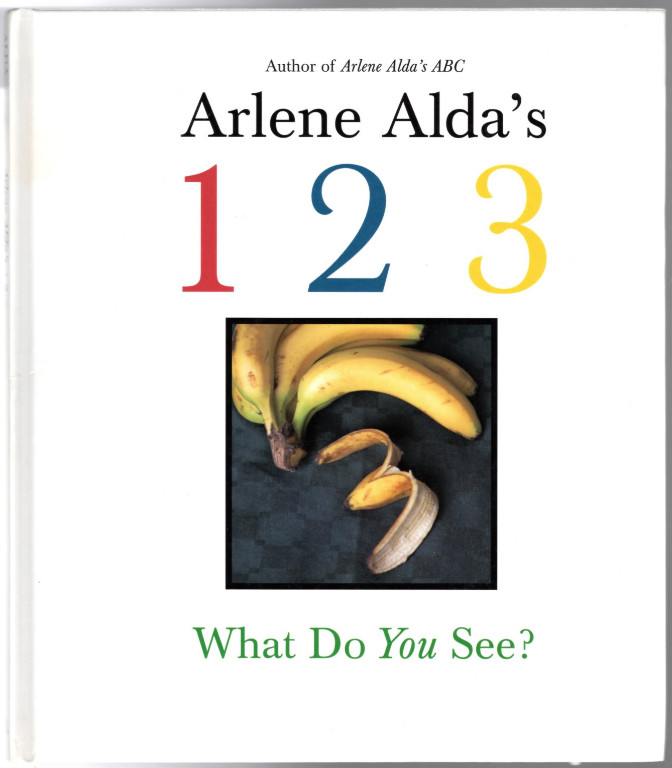 Image 0 of Arlene Alda's 1 2 3: What Do You See?