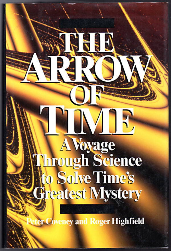 Image 0 of The Arrow of Time : A Voyage Through Science to Solve Time's Greatest Mystery
