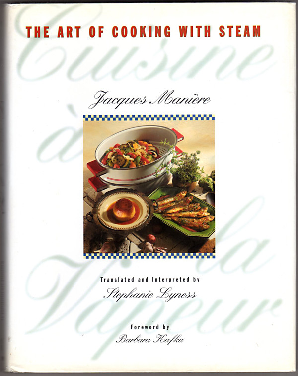 Image 0 of Cuisine a la Vapeur: The Art of Cooking With Steam