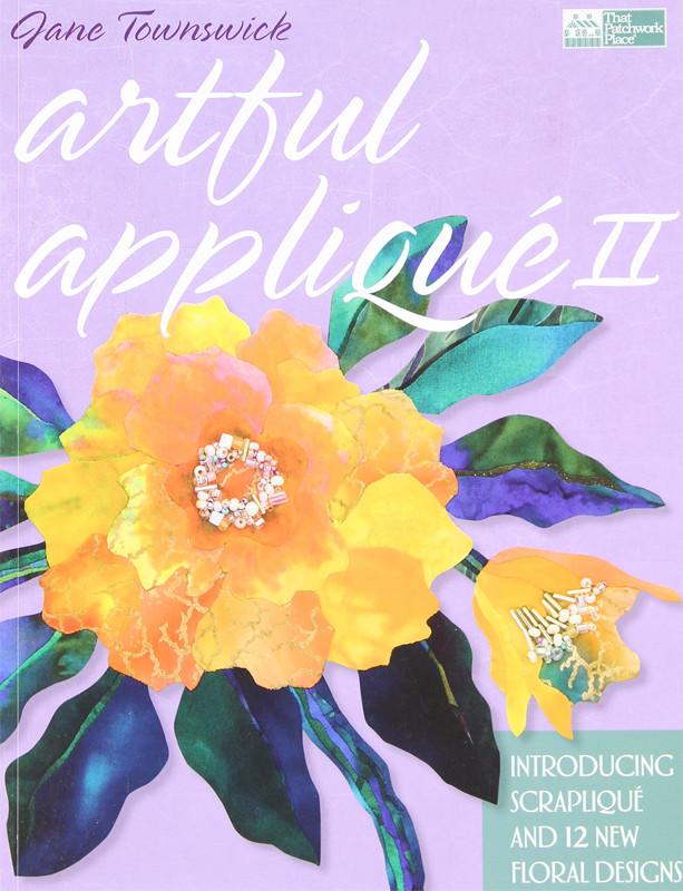 Image 0 of Artful Applique II: Introducing Scraplique and 12 New Floral Designs