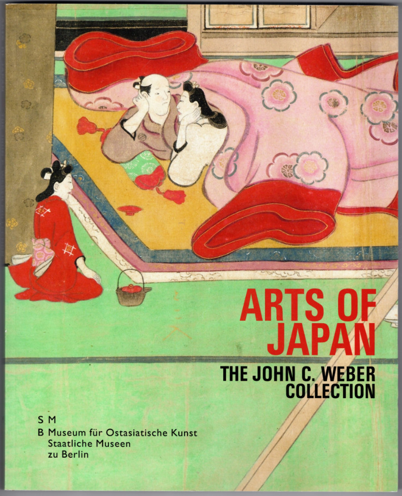 Image 0 of Arts of Japan: The John C. Weber Collection