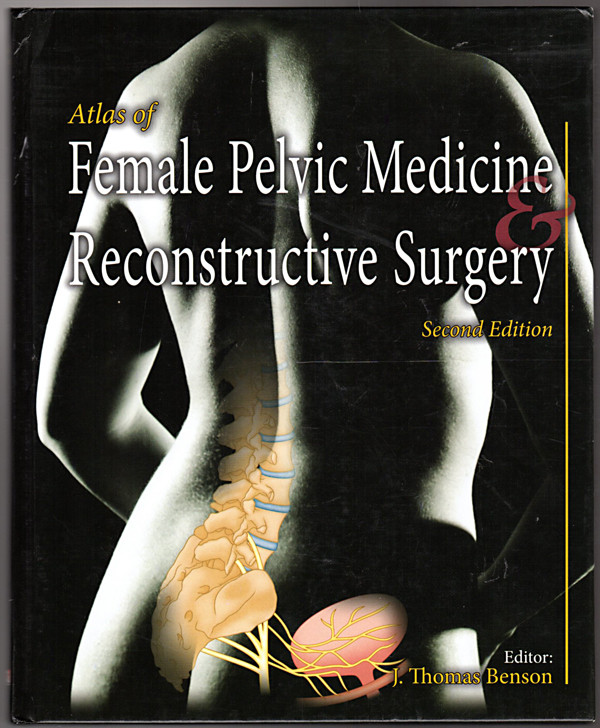 Image 0 of Atlas of Female Pelvic Medicine and Reconstructive Surgery
