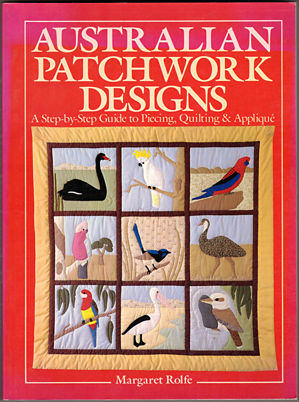 Image 0 of Australian Patchwork Designs: A Step-By-Step Guide to Piecing, Quilting & Appliq