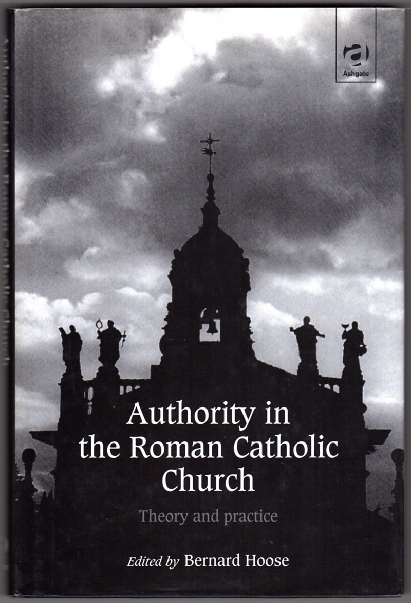 Image 0 of Authority in the Roman Catholic Church: Theory and Practice