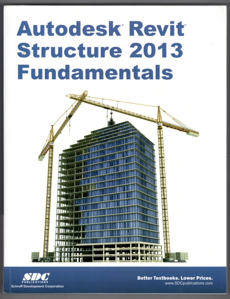 Image 0 of Autodesk Revit Structure 2013 Fundamentals