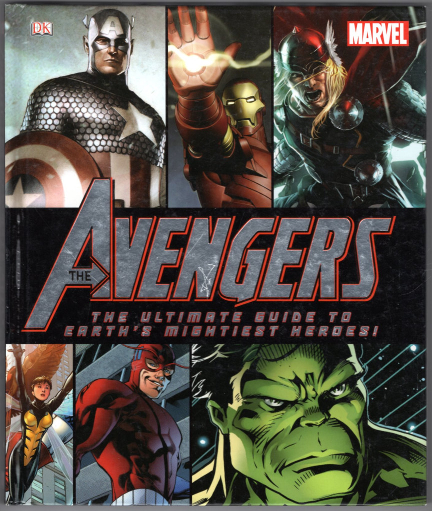 Image 0 of The Avengers: The Ultimate Guide to Earth's Mightiest Heroes!