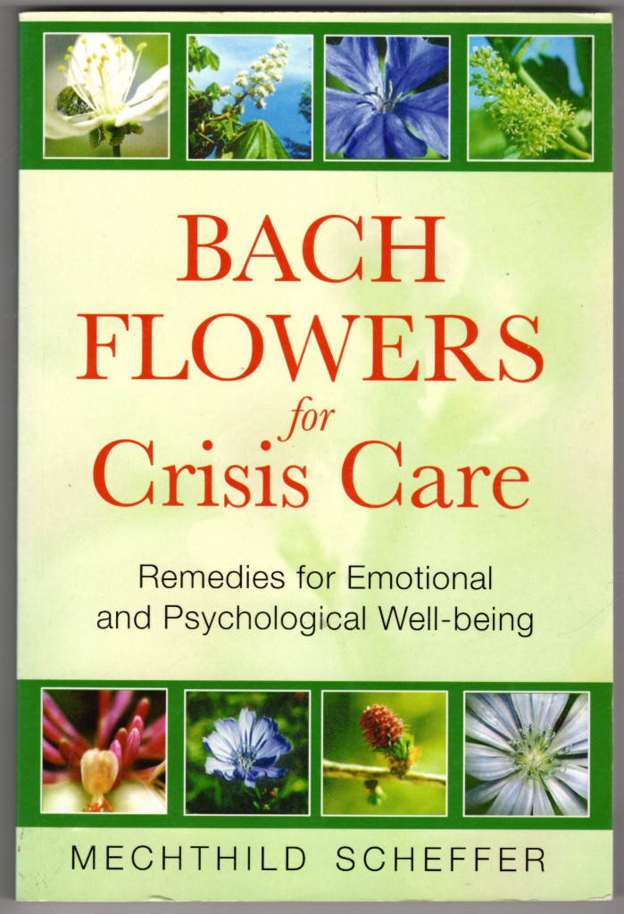 Image 0 of Bach Flowers for Crisis Care: Remedies for Emotional and Psychological Well-bein