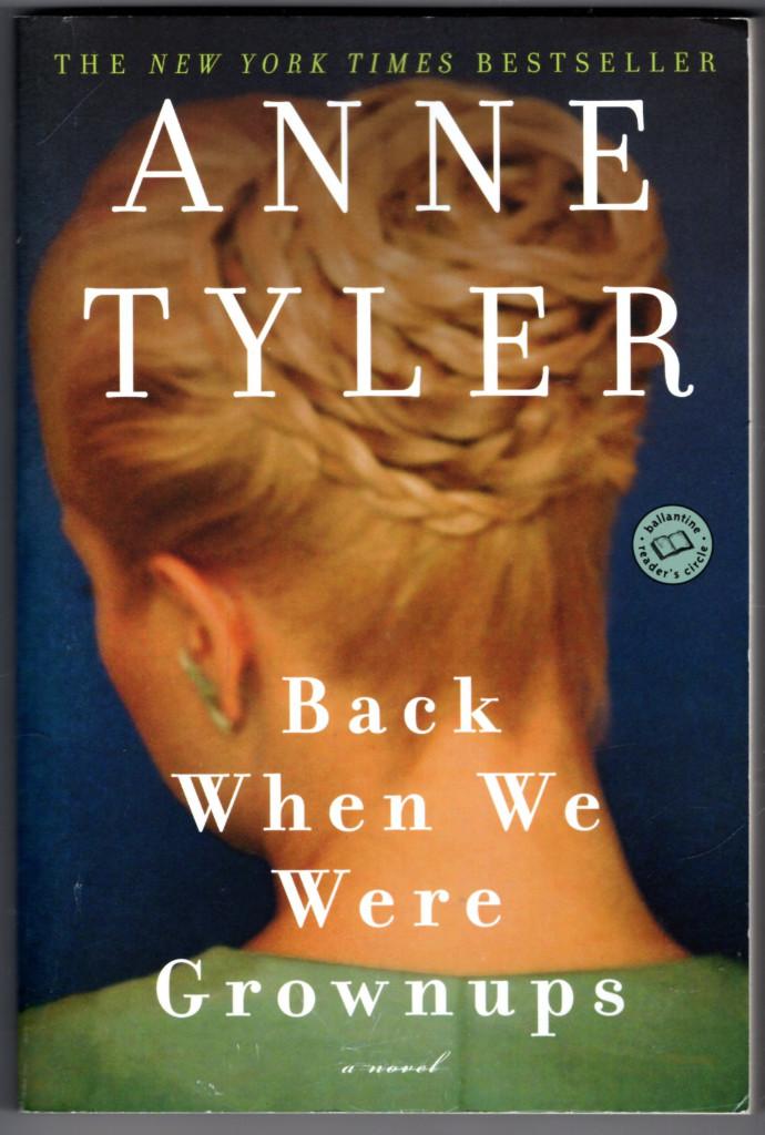 Image 0 of Back When We Were Grownups: A Novel (Ballantine Reader's Circle)