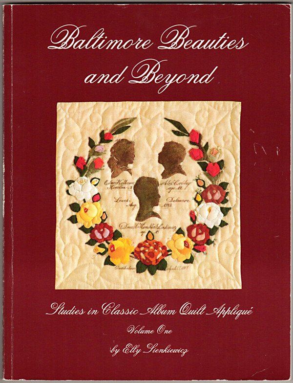 Image 0 of Baltimore Beauties and Beyond: Studies in Classic Album Quilt Applique, Vol. 1