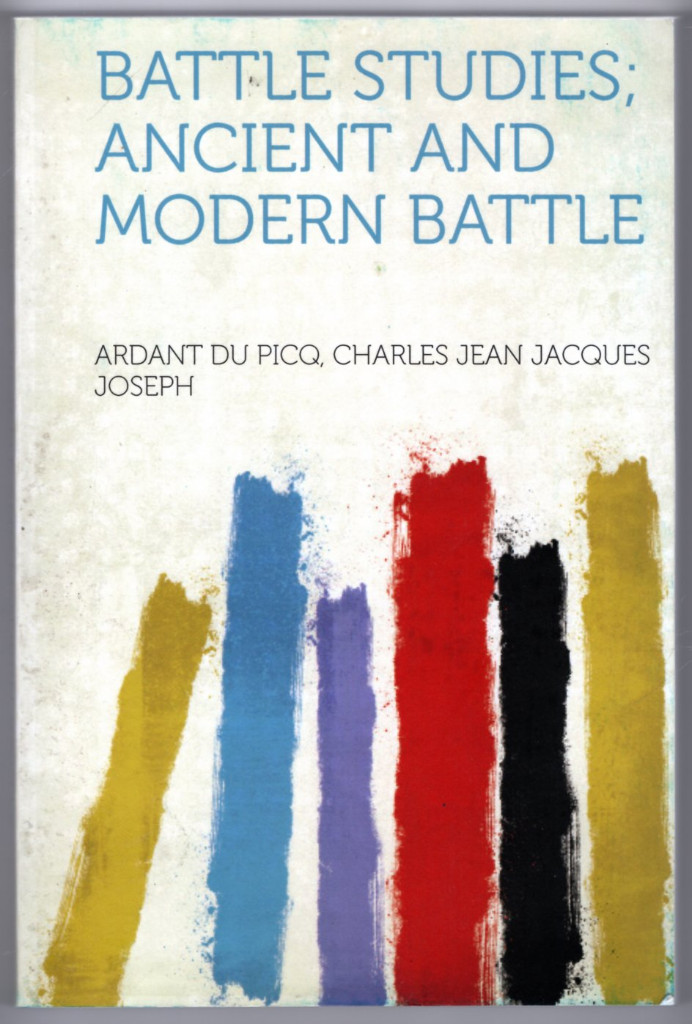 Image 0 of Battle Studies; Ancient and Modern Battle