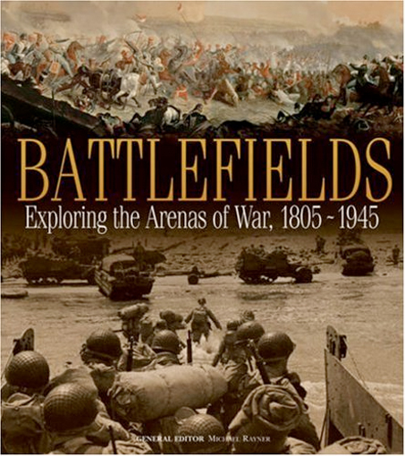 Image 0 of Battlefields: Exploring the Arenas of War 1805-1945