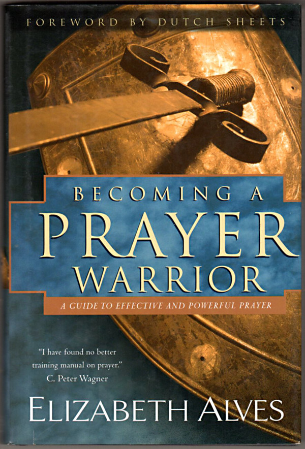 Image 0 of Becoming a Prayer Warrior