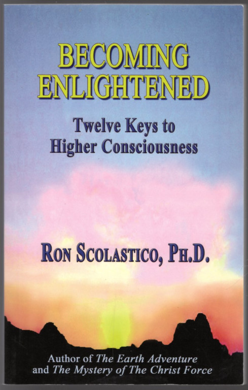 Image 0 of Becoming Enlightened: Twelve Keys to Higher Consciousness