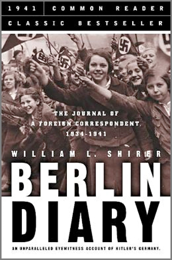 Image 0 of Berlin Diary: The Journal of a Foreign Correspondent 1934-1941, an Unparalleled